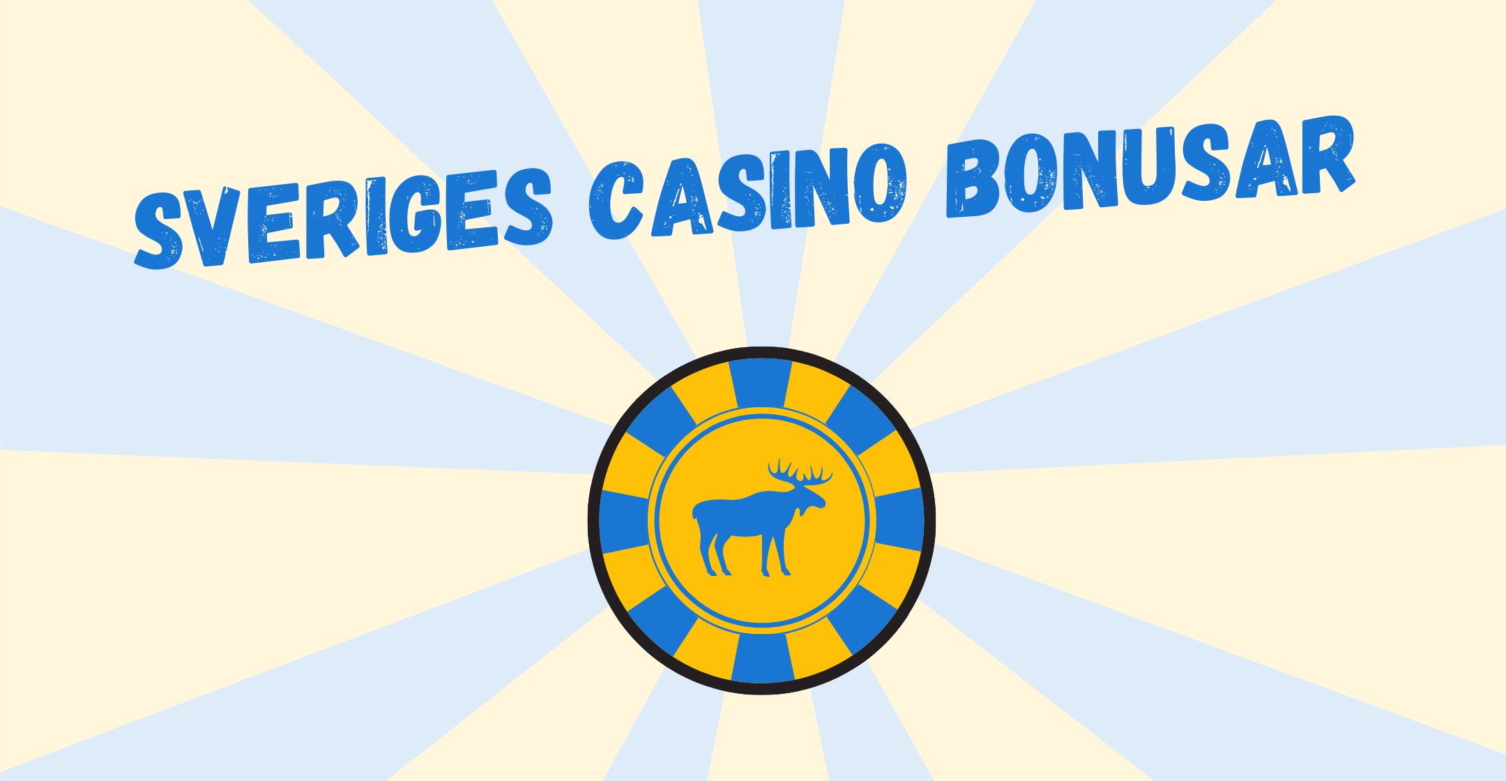 Sveriges Casino Bonusar